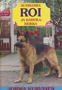 Susikoira Roi ja kahvilakeikka, Jorma Kurvinen