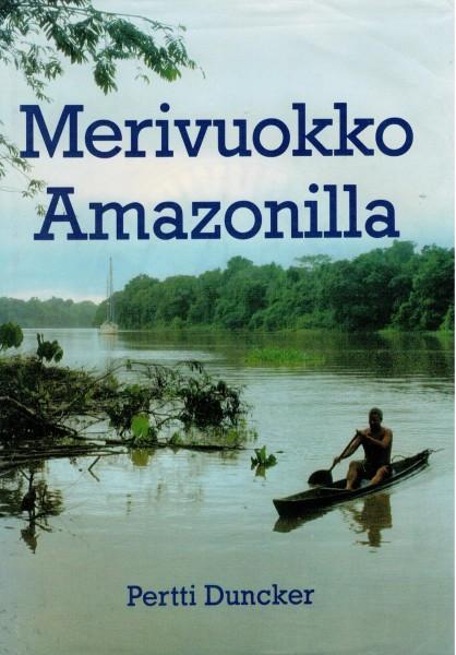 Merivuokko Amazonilla, Pertti Duncker