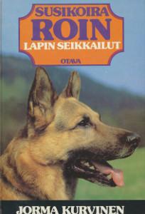 Susikoira Roin Lapin seikkailut, Jorma Kurvinen