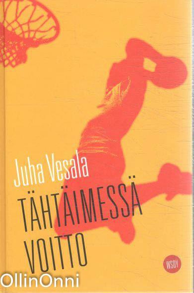 Tähtäimessä voitto, Juha Vesala