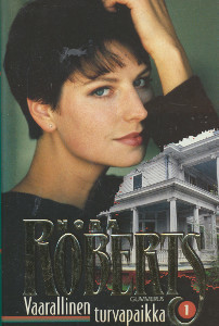Vaarallinen turvapaikka, Nora Roberts
