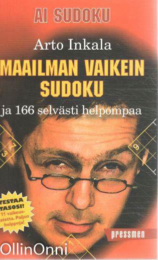 Maailman vaikein Sudoku - ja 166 selvästi helpompaa, Arto Inkala