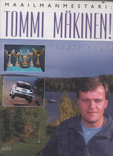 Maailmanmestari Tommi Mäkinen!, Lasse Erola