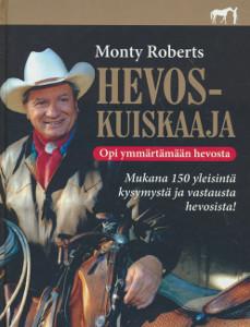 Hevoskuiskaaja Opi ymmärtämään hevosta, Monty Roberts
