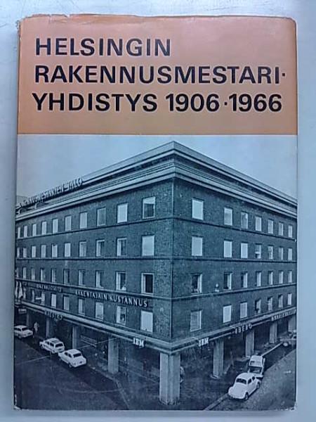 Helsingin Rakennusmestariyhdistys 1906-1966, Allan Mannerhovi