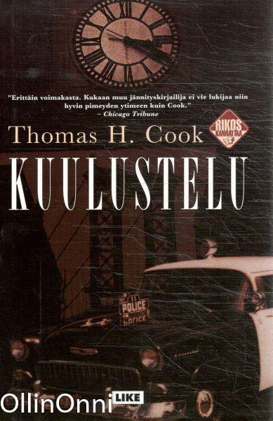 Kuulustelu, Thomas H. Cook