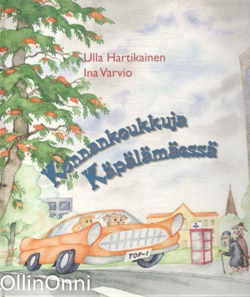 Konnankoukkuja Käpälämäessä, Ulla Hartikainen