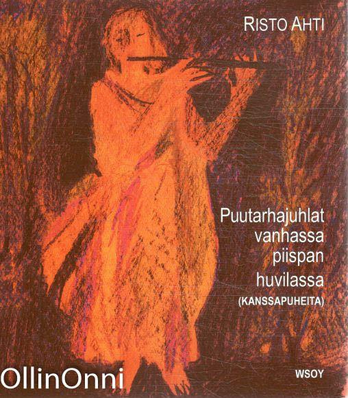 Puutarhajuhlat vanhassa piispan huvilassa : (kanssapuheita), Risto Ahti