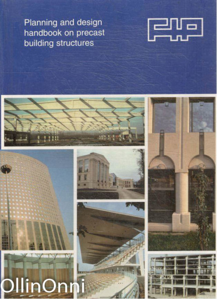 Planning and design hansbook on precast building structures, Useita