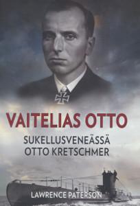 Vaitelias Otto Sukellusveneässä Otto Kretschmer, Lawrence Paterson