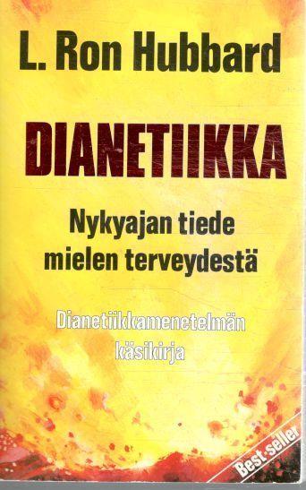 Dianetiikka - Nykyajan tiede mielen terveydestä, Ron Hubbard