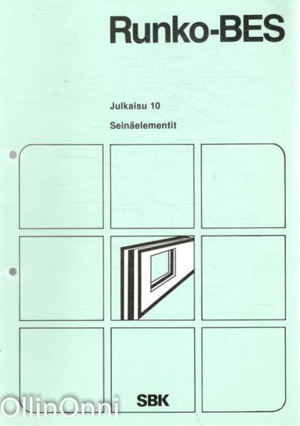 Runko-BES Julkaisu 10 - Seinäelementit, Useita