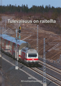 Tulevaisuus on raiteilla : Rautateiden diplomi-insinöörit r.y. 60-vuotisjulkaisu, Markku Pyy