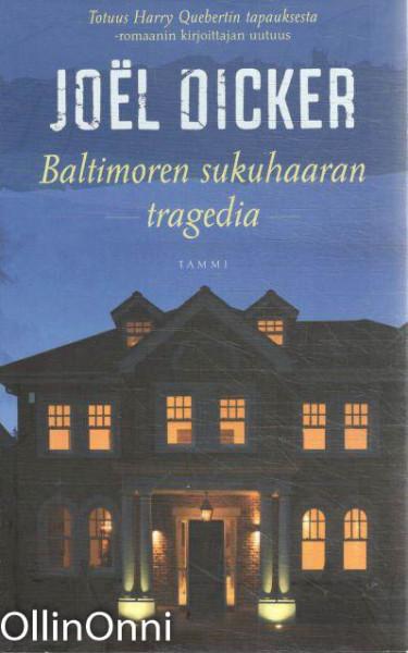 Baltimoren sukuhaaran tragedia, Joël Dicker
