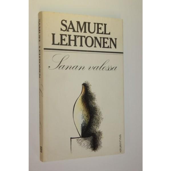 Sanan valossa, Samuel Lehtonen