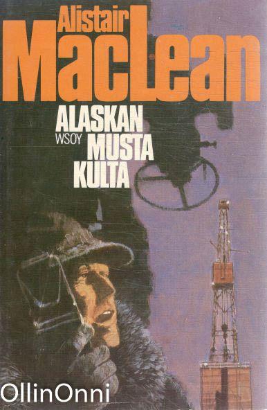 Alaskan musta kulta, Alistair MacLean