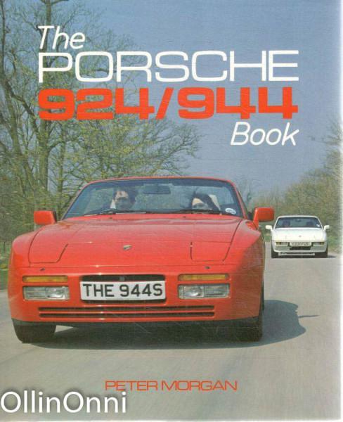 The Porsche 924/944 Book, Peter Morgan