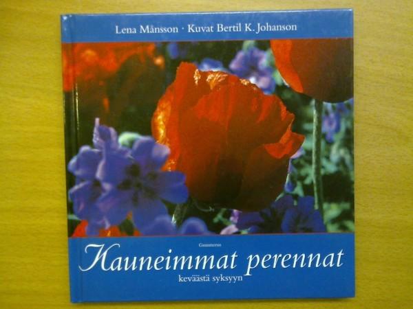 Kauneimmat perennat, Lena Månsson