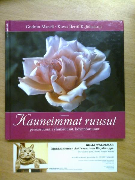 Kauneimmat ruusut, Gudrun Manell