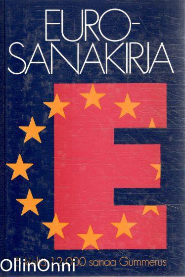 Eurosanakirja : 6 kieltä 12000 sanaa,