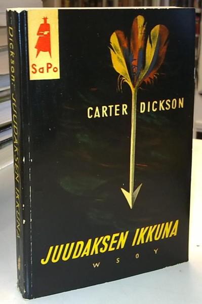 Juudaksen ikkuna (Sapo 12), Carter Dickson
