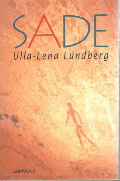 Sade, Ulla-Lena Lundberg