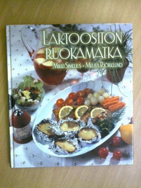 Laktoositon ruokamatka, Mikki Simelius