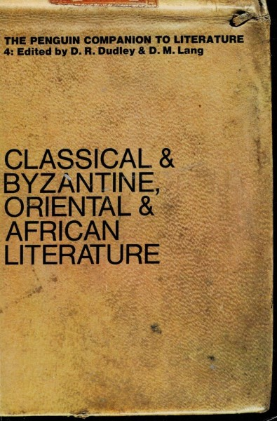 Classical & byzantine, oriental & african literature, D.R. Dudley