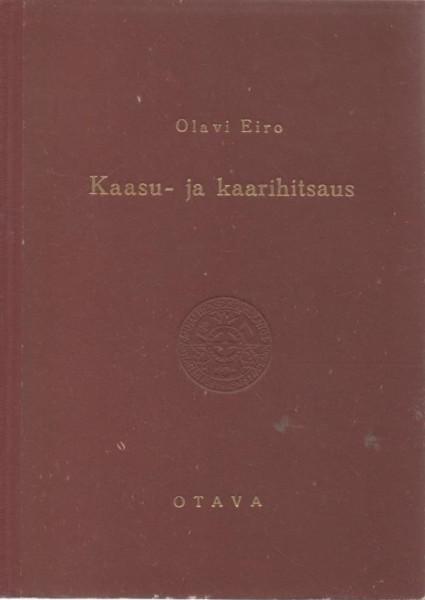 Kaasu-ja kaarihitsaus, Olavi Eiro