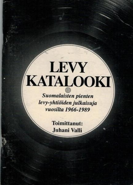 Levykatalooki : suomalaisten pienten levy-yhtiöiden julkaisuja vuosilta 1966-1989, Juhani Valli
