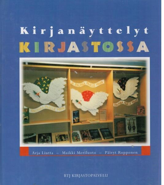 Kirjanäyttelyt kirjastossa : pieni ideakirja, Arja Liutta