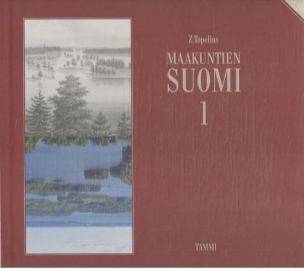 Maakuntien Suomi 1-3, Zachris Topelius
