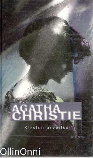 Kirstun arvoitus ja muita kertomuksia, Agatha Christie