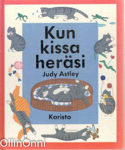 Kun kissa heräsi, Judy Astley