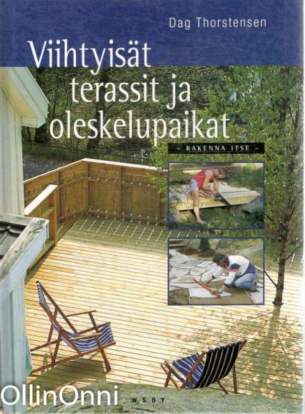 Viihtyisät terassit ja oleskelupaikat, Dag Thorstensen