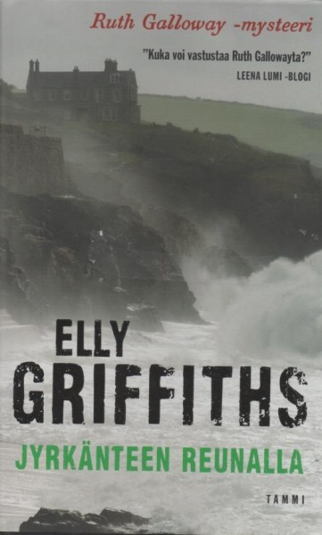 Jyrkänteen Reunalla, Elly Griffiths