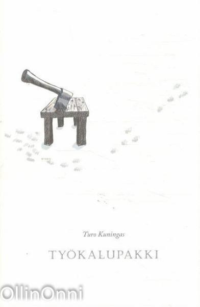 Työkalupakki : välineitä, Turo Kuningas
