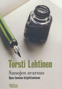 Sanojen avaruus Opas luovaan kirjoittamiseen, Torsti Lehtinen