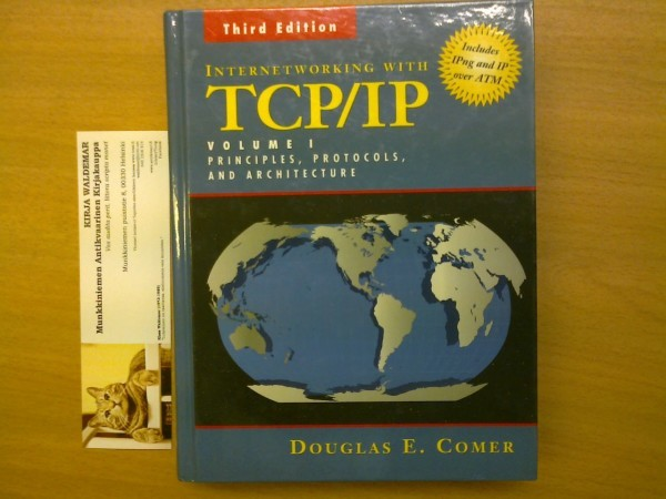 Internet working with TCP/IP Volume 1 Principles, protocols and architecture, Comer Douglas E.