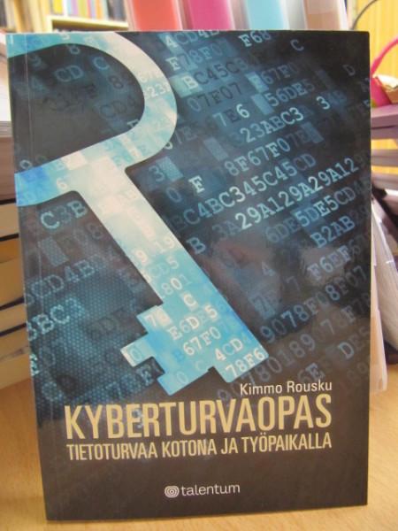 Kyberturvaopas - tietoturvaa kotona ja työpaikalla, Kimmo Rousku