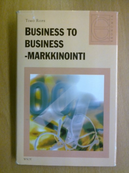 Business to business -markkinointi, Timo Rope