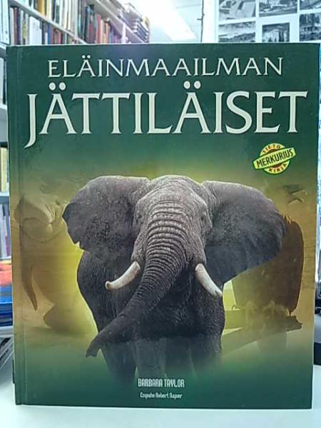 Eläinmaailman jättiläiset, Barbara Taylor