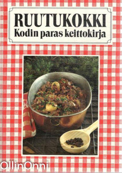 Ruutukokki : kodin paras keittokirja, Pirjo Mäyränpää