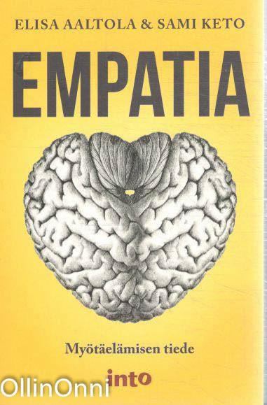Empatia - Myötäelämisen tiede, Elisa Aaltola