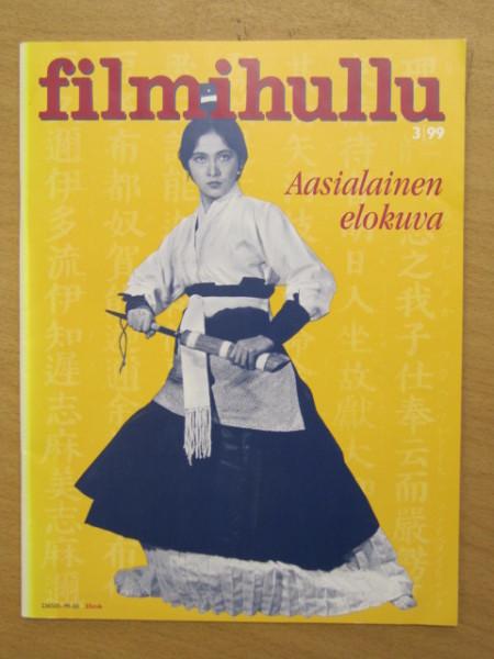 Filmihullu 3/99 Aasialainen elokuva (Bruce Lee, Hong Kong, ym),