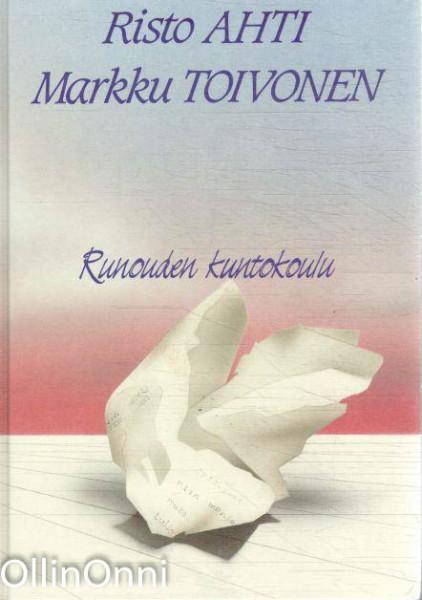 Runouden kuntokoulu, Risto Ahti
