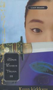 Otorin klaanin tarina. 3, Kuun kirkkaus, Lian Hearn