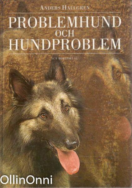 Problemhund och hundproblem, Anders Hallgren