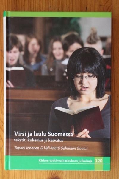 Virsi ja laulu Suomessa - tekstit, kokemus ja kasvatus, Tapani Innanen
