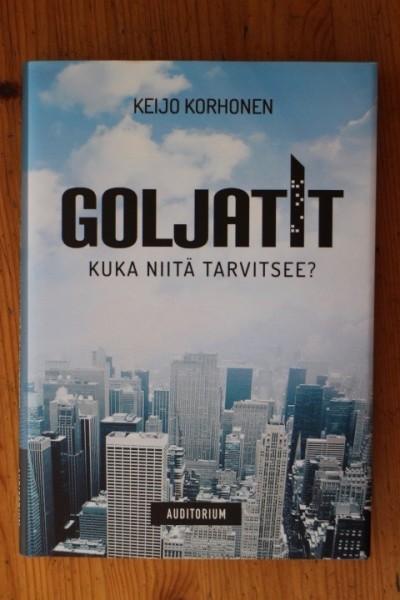 Goljatit - kuka niitä tarvitsee?, Keijo Korhonen